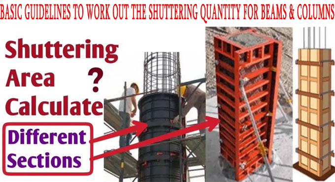 Basic guidelines to work out the shuttering quantity for beams & columns