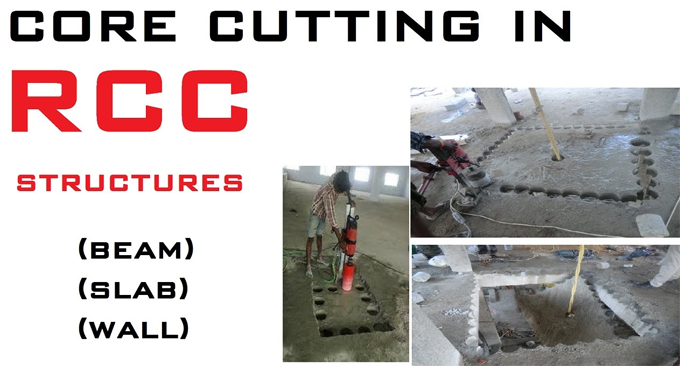 How to perform core cutting in Reinforced Cement Concrete Structures