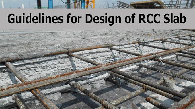 Some useful guidelines for RCC slab design