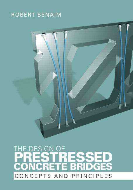 The Design Of Prestressed Concrete Bridges Concrete