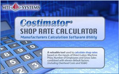 Shop Rate Calculator - A cost estimating software tool for manufacturing